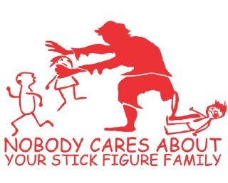 Nobody cares about your stick figure family RED  ZOMBIE  Die Cut Window Decal: Everything Else