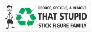 Reduce recycle remove that stupid stick figure family vinyl decals bumper stickers nobody cares abut stick figure family: Automotive