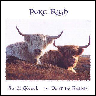 Na Bi Garach Don't Be Foolish: Music