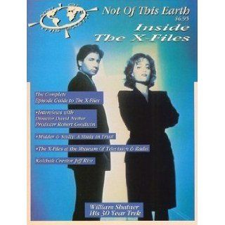 Not of This Earth: Inside Fantastic Television (X files, Nowhere Man, Star Trek: Voyager, Strange Luck, Space: Above and Beyond): Paul Nicosia, Bill Planer: Books