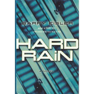 Hard Rain (John Rain): Barry Eisler: 9780399150524: Books