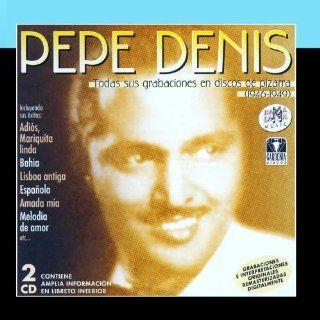 Pepe Denis. Todas Sus Grabaciones En Discos De Pizarra (1946 1949): Music