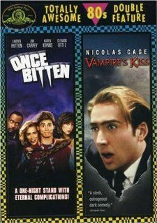 Once Bitten (1985) / Vampire's Kiss (1989) (Totally Awesome 80s Double Feature): Nicolas Cage, Maria Conchita Alonso, Lauren Hutton, Jim Carrey, Jennifer Beals, Elizabeth Ashley, Kasi Lemmons, Bob Lujan, Jessica Lundy, Johnny Walker, Boris Leskin, Mich