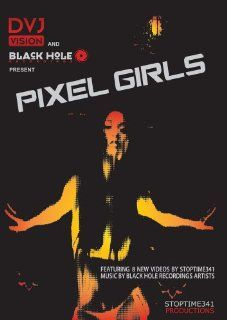 Pixel Girls: Lily Hex, Yuriko Warden, Dana Huang, Diem Bui, Joann Silva, Dhyana Leyton and others, Christopher Andrew: Movies & TV