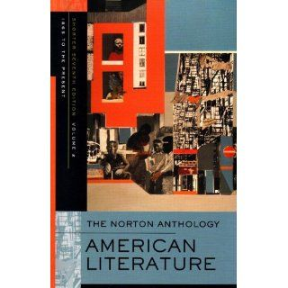 The Norton Anthology of American Literature (Shorter Seventh Edition)  (Vol. 2) (9780393930559) Nina Baym, Jerome Klinkowitz, Arnold Krupat, Mary Loeffelholz, Jeanne Campbell Reesman, Patricia B. Wallace Books