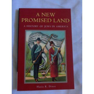 A New Promised Land: A History of Jews in America (Religion in American Life): Hasia R. Diner: 9780195158267: Books