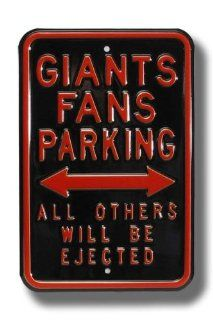 "SAN FRANCISCO GIANTS ""GIANTS FANS PARKING"" All Others Will Be Ejected AUTHENTIC METAL PARKING SIGN (12"" X 18"") : Street Signs : Sports & Outdoors"
