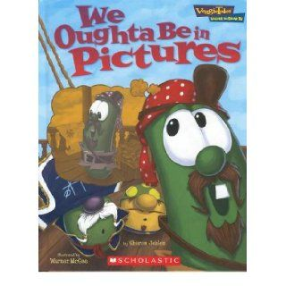 """We Oughta Be in Pictures"" (Veggie Tales ""Values to grow by""): Sharon Jehlen, Warner Mcgee: 9780717299621: Books"