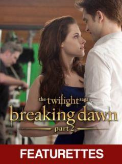 The Twilight Saga Breaking Dawn Part 2   Behind the Scenes / The Battle (Featurettes) Kristen Stewart, Robert Pattinson, Taylor Lautner, Billy Burke  Instant Video
