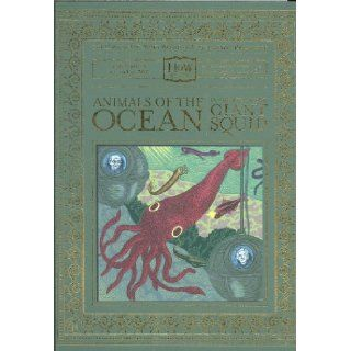 Animals of the Ocean In Particular the Giant Squid (The Haggis On Whey World of Unbelievable Brilliance) Dr. Doris Haggis on Whey, Benny Haggis on Whey 9781932416398 Books