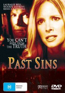 Past Sins: Lauralee Bell, Rebecca Jenkins, Woody Jeffreys, Peter Hall, Michael Kopsa, Philip Granger, Timothy Webber, Rachael Cairns, Kevin McNulty, Kelly Ruth Mercier, David Winning, CategoryArthouse, CategoryUSA, film movie Canada Canadian, Past Sins: Mo