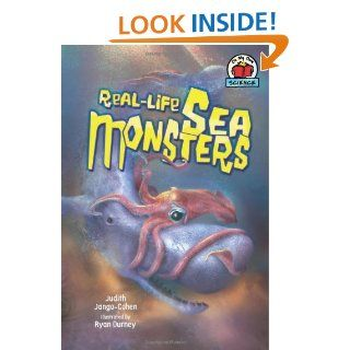 Real Life Sea Monsters (On My Own Science): Judith Jango Cohen, Ryan Durney: 9780822567509:  Kids' Books