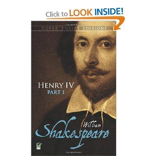 Henry IV, Part I (Dover Thrift Editions) (Pt. 1): 9780486295848: Literature Books @