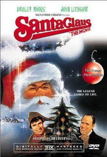 Santa Claus the Movie (Full Screen Edition) Dudley Moore, John Lithgow, David Huddleston, Burgess Meredith, Judy Cornwell, Jeffrey Kramer, Christian Fitzpatrick, Carrie Kei Heim, John Barrard, Anthony O'Donnell, Melvyn Hayes, Don Estelle, Tim Stern, P