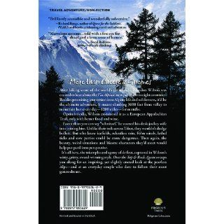 Over the Top & Back Again: Hiking X the Alps: Brandon Wilson, B. Rich, Ken Plumb: 9780977053629: Books