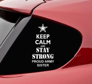 Keep calm and STAY STRONG proud army SISTER vinyl decal bumper sticker soldier military usa navy war combat kcco semper fi Automotive