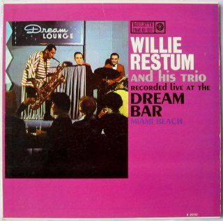 Willie Restum and His Trio Recorded Live at the Dream Bar, Miami Beach: Music