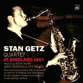Stan Getz Quartet at Birdland 1961 (Previously unreleased): Music