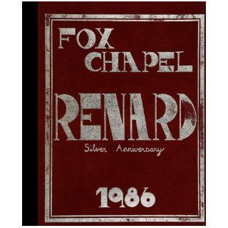 (Reprint) 1986 Yearbook: Fox Chapel Area High School, Pittsburgh, Pennsylvania: 1986 Yearbook Staff of Fox Chapel Area High School: Books