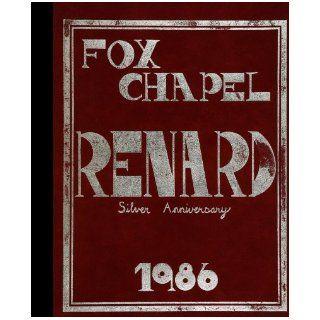 (Reprint) 1986 Yearbook: Fox Chapel Area High School, Pittsburgh, Pennsylvania: 1986 Yearbook Staff of Fox Chapel Area High School: Books