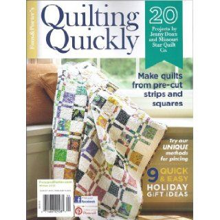Fons & Porter`s Quickly Quilting (Winter 2013): Jenny Doan: Books