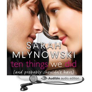 Ten Things We Did: (And Probably Shouldn't Have) (Audible Audio Edition): Sarah Mlynowski, Suzy Jackson: Books