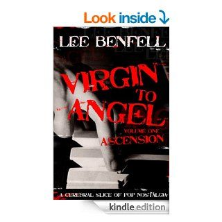 Virgin To Angel eBook: Lee Benfell, Georgie Kimpton, Peter Cranleigh Swash: Kindle Store