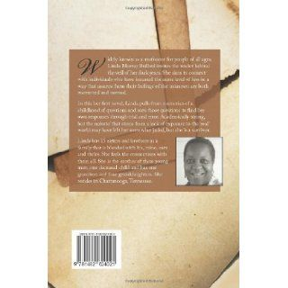 The Well Ran Dry: Memoirs of A Motherless Child: Ms Linda Murray Bullard: 9781482624021: Books