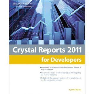 Cengage CRYSTAL REPORTS 2011 FOR DEVELOPERS REPORT DESIGN AND INTEGRATION provides a solid introduction for any report or application developer just getting started with Crystal Reports. Books Electronics