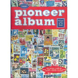 Harris Pioneer World Wide Postage Stamp Album (A dramatic new edition of a favorite album for young beginning stamp collectors, Provides spaces for thousands of stamps from stamp issuing countries of the world, and countless beautiful illustrations.) H.E.