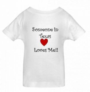 SOMEONE IN TEXAS LOVES ME   State series   White Toddler T shirt: Clothing