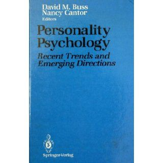 Personality Psychology: Recent Trends and Emerging Directions (9780387969930): David M. Buss, Nancy Cantor: Books