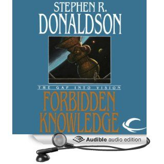 Forbidden Knowledge: The Gap into Vision: The Gap Cycle, Book 2 (Audible Audio Edition): Stephen R. Donaldson, Scott Brick: Books