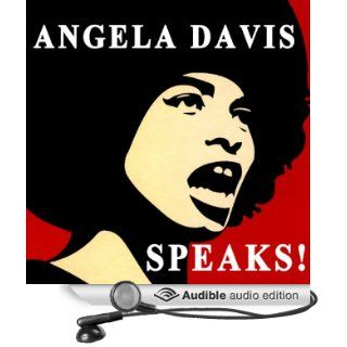 Angela Davis Speaks! (Audible Audio Edition): Angela Davis: Books