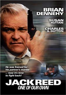 Jack Reed   One of Our Own: Brian Dennehy, Charles S. Dutton, Susan Ruttan: Movies & TV