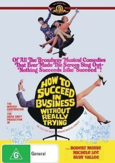 How to Succeed in Business Without Really Trying: Robert Morse, Michele Lee, Rudy Vallee, Anthony 'Scooter' Teague, Maureen Arthur, John Myhers, Carol Worthington, Kay Reynolds, Ruth Kobart, Sammy Smith, David Swift, CategoryArthouse, CategoryClass