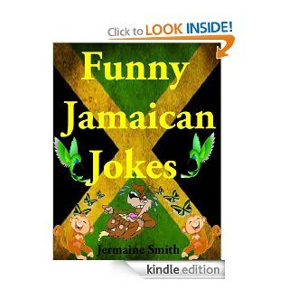 Funny Jamaican Jokes eBook: Jermaine Smith: Kindle Store