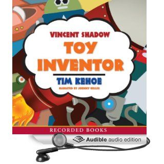 Vincent Shadow Toy Inventor (Audible Audio Edition) Tim Kehoe, Johnny Heller Books