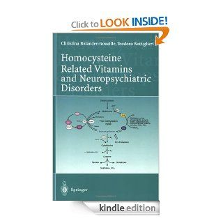 Homocysteine Related Vitamins and Neuropsychiatric Disorders   Kindle edition by Christina Bolander Gouaille, T�odoro Bottiglieri. Professional & Technical Kindle eBooks @ .