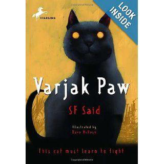 Varjak Paw: SF Said, Dave McKean: 9780440420767: Books