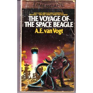 The Voyage of The Space Beagle: A. E. Van Vogt: 9780671489939: Books