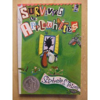 Surviving the Applewhites: Stephanie S. Tolan: 9780064410441:  Kids' Books