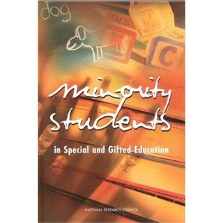 Minority Students in Special and Gifted Education (9780309074391): National Research Council: Books