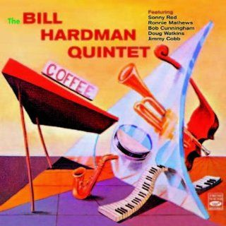 The Bill Hardman Quintet. Saying Something: Music