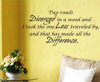 Two Roads Diverged in a Wood   Robert Frost Inspirational Motivational Inspiring   Wall Decal Quote Design, Decorative Adhesive Vinyl Sticker Graphic Art, Lettering Decor, Saying Decoration   Home Decor Product