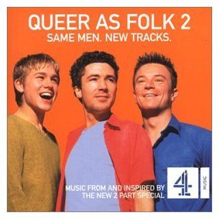 Queer As Folk 2: Same Men New Tracks (2000 TV Mini Series): Music
