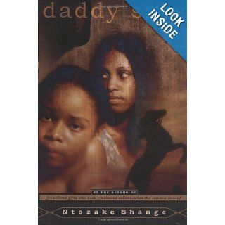 Daddy Says: Ntozake Shange: 9780689830815: Books