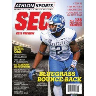 Athlon Sports 2013 College Football Southeastern (SEC) Preview Magazine  Kentucky Wildcats Cover: Athlon Sports: Books