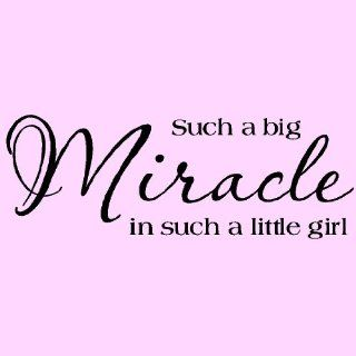 "Such A Big Miracle In Such A Little Girl 10""h x 28""w vinyl lettering wall saying home decor quote decal art sticker   Little Girl Stick On Wall Decor"
