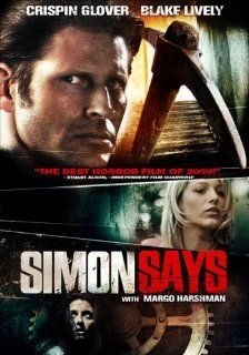 Simon Says: Crispin Glover, Margo Harshman, Blake Lively, Lori Lively, Robyn Lively, Bart Johnson, Bruce Glover, Carrie Finklea, Greg Cipes, Ernie Lively, Kelly Vitz, Artie Baxter, Kelly Blatz, Bryan Greenberg, Ludek Drizhal, William Dear: Movies & TV